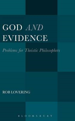 God and Evidence: Problems for Theistic Philosophers (BOK)