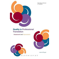 Quality in Professional Translation: Assessment and Improvement (BOK)