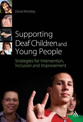 Supporting Deaf Children and Young People: Strategies for Intervention, Inclusion and Improvement (BOK)