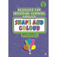 Activities for Individual Learning Through Shape and Colour (BOK)