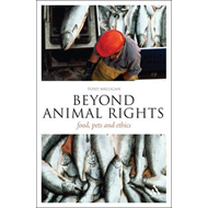 Beyond Animal Rights: Food, Pets and Ethics (BOK)