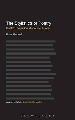 The Stylistics of Poetry: Context, Cognition, Discourse, History (BOK)