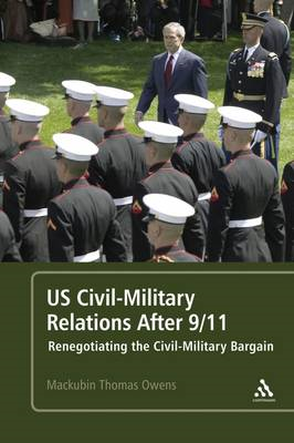 US Civil-Military Relations After 9/11 (BOK)