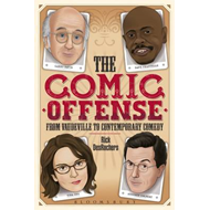 Comic Offense from Vaudeville to Contemporary Comedy (BOK)