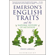 Emerson's English Traits and the Natural History of Metaphor (BOK)