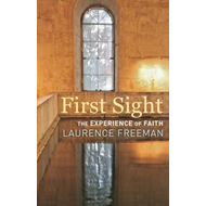 First Sight: The Experience of Faith (BOK)