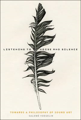 Listening to Noise and Silence (BOK)