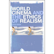 World Cinema and the Ethics of Realism (BOK)