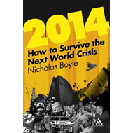 2014: How to Survive the Next World Crisis (BOK)