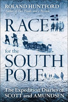 The Race for the South Pole: In Their Own Words (BOK)