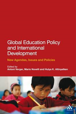Global Education Policy and International Development: New Agendas, Issues and Policies (BOK)