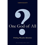 One God of All?: Probing Pluralist Identities (BOK)