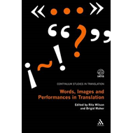 Words, Images and Performances in Translation (BOK)