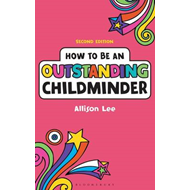 How to be an Outstanding Childminder (BOK)