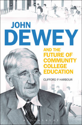 John Dewey and the Future of Community College Education (BOK)