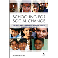 Schooling for Social Change: The Rise and Impact of Human Rights Education in India (BOK)