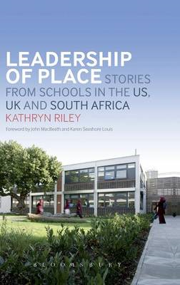 Leadership of Place: Stories from Schools in the US, UK and South Africa (BOK)