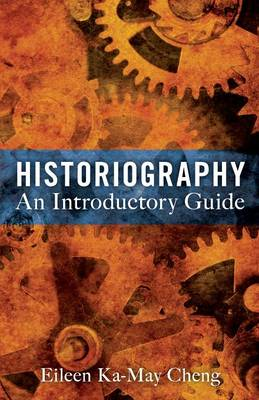 Historiography: An Introductory Guide (BOK)