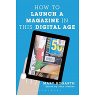 How to Launch a Magazine in this Digital Age (BOK)