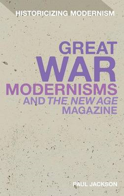 Great War Modernism and 'The New Age' Magazine (BOK)