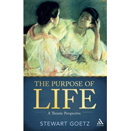 The Purpose of Life: A Theistic Perspective (BOK)