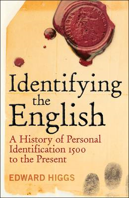 Identifying the English: A History of Personal Identification 1500 - 2010 (BOK)