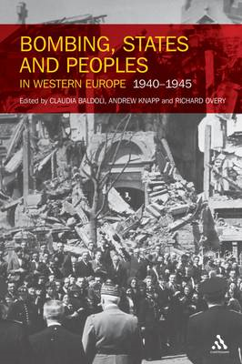 Bombing, States and Peoples in Western Europe 1940-1945 (BOK)