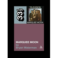 Television's Marquee Moon (BOK)