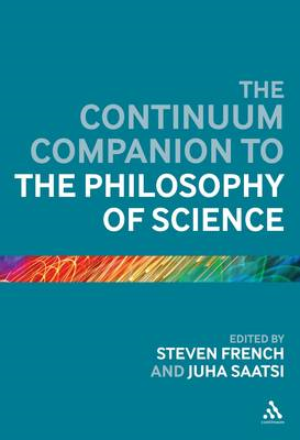 The Continuum Companion to the Philosophy of Science (BOK)