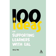 100 Ideas for Supporting Learners with EAL (BOK)