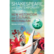Shakespeare and Contemporary Theory (BOK)