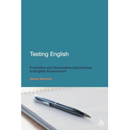 Testing English: Formative and Summative Approaches to English Assessment (BOK)
