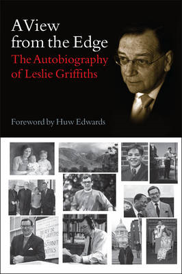 A View from the Edge: The Autobiography of Leslie Griffiths (BOK)