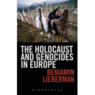 The Holocaust and Genocides in Europe (BOK)