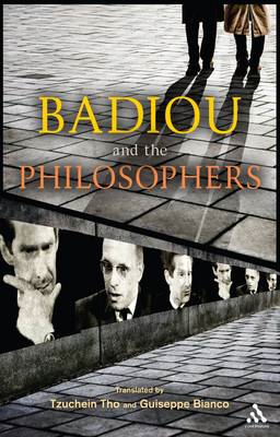 Badiou and the Philosophers (BOK)