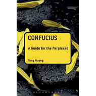 Confucius: A Guide for the Perplexed (BOK)
