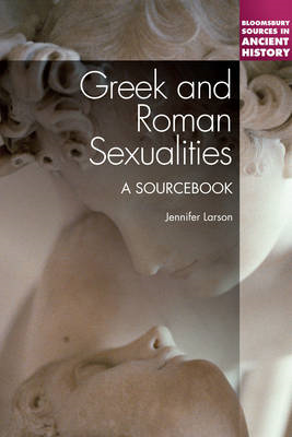Greek and Roman Sexualities: a Sourcebook (BOK)