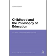 Childhood and the Philosophy of Education (BOK)