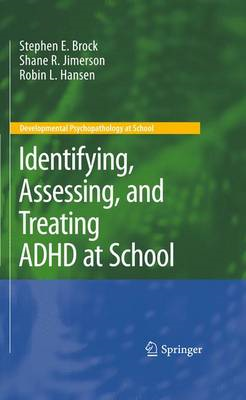 Identifying, Assessing, and Treating ADHD at School (BOK)