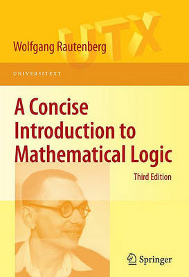 A Concise Introduction to Mathematical Logic (BOK)