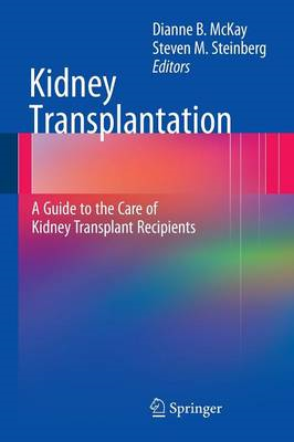 Kidney Transplantation: A Guide to the Care of Kidney Transplant Recipients (BOK)