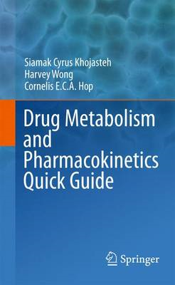 The Drug Metabolism and Pharmacokinetics Quick Guide (BOK)