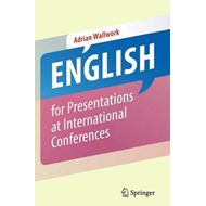 English for Presentations at International Conferences (BOK)