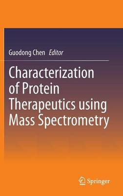 Characterization of Protein Therapeutics Using Mass Spectrometry (BOK)