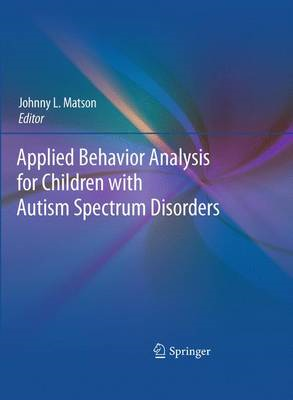 Applied Behavior Analysis for Children with Autism Spectrum Disorders (BOK)