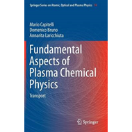 Fundamental Aspects of Plasma Chemical Physics (BOK)
