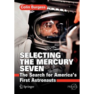 Selecting the Mercury Seven (BOK)