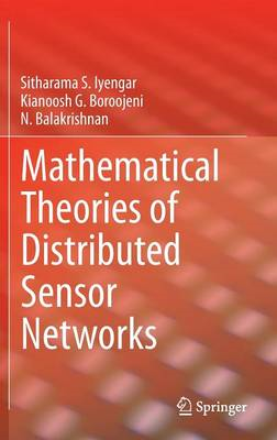 Mathematical Theories of Distributed Sensor Networks (BOK)
