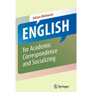 English for Academic Correspondence and Socializing (BOK)