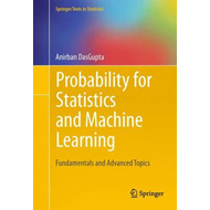 Probability for Statistics and Machine Learning (BOK)